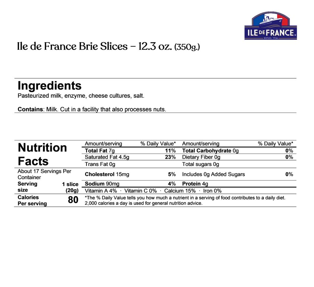 Ile de france brie slices ingredients & nutrition facts