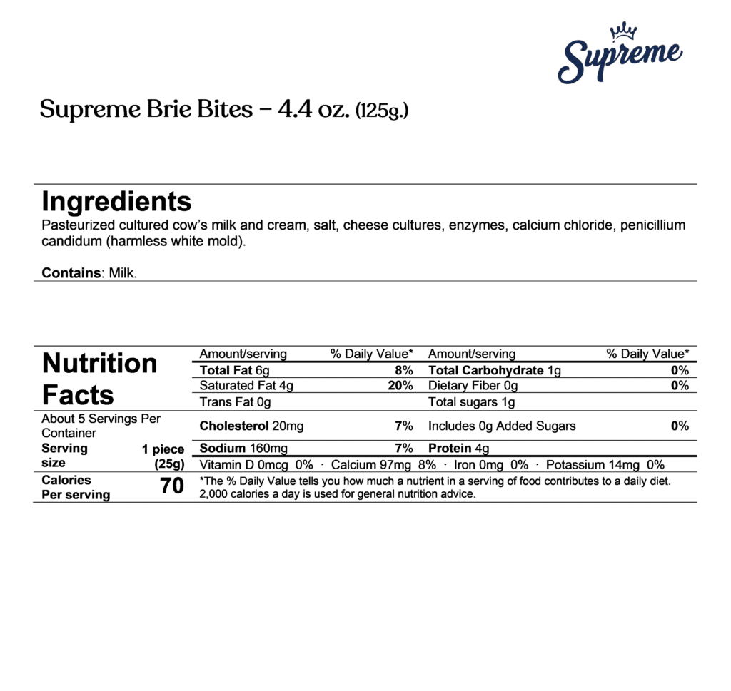 Supreme brie bites ingredients & nutrition facts